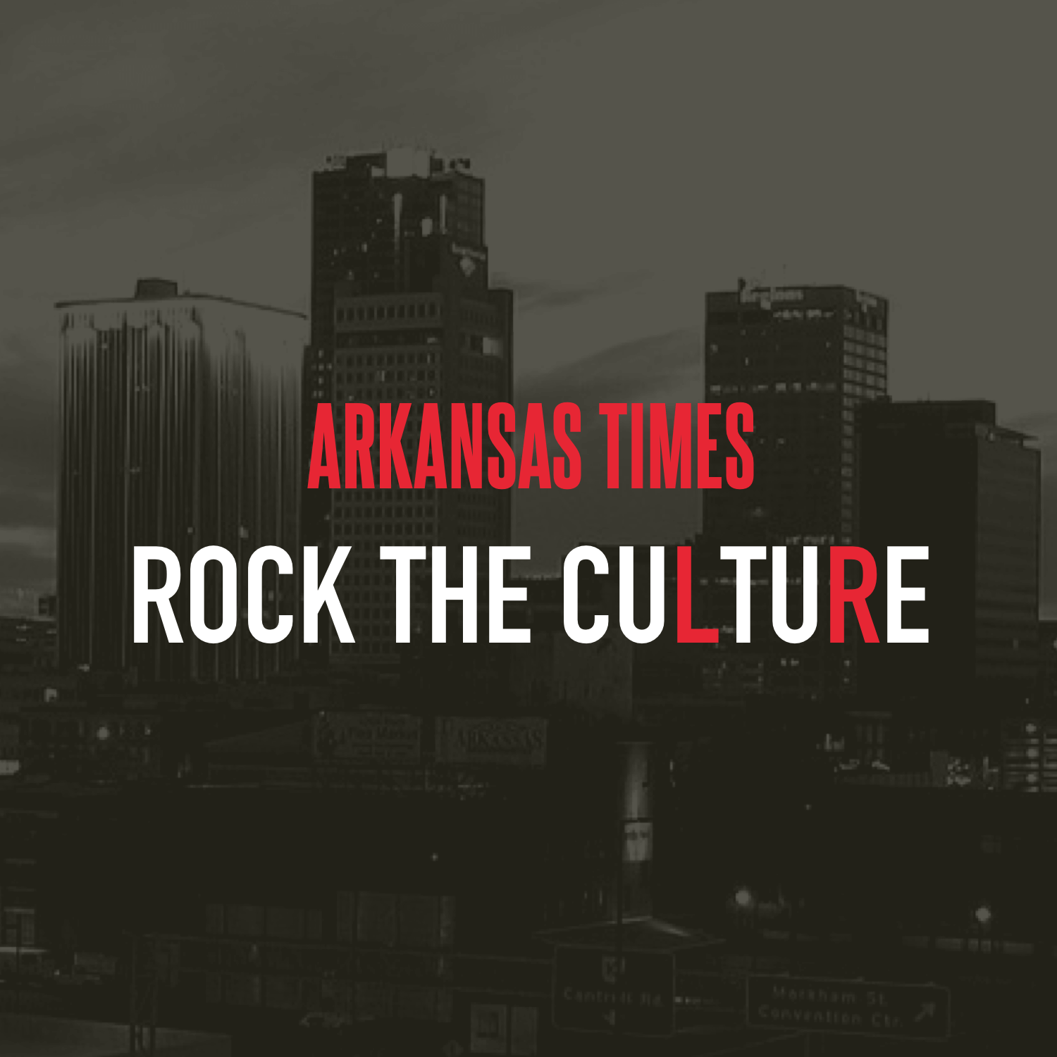 Arkansas Times presents Rock the Culture Podcast